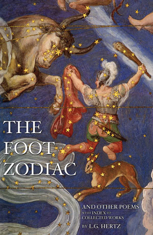 The Foot Zodiac and Other Poems by L.G. Hertz